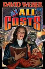 At All Costs (Honor Harrington, #11)