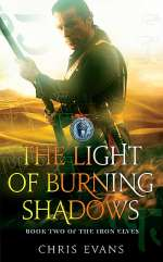 The Light of Burning Shadows (The Iron Elves, #2)