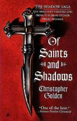 Of Saints and Shadows (The Shadow Saga, #1)