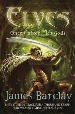 Elves: Once Walked with Gods (Elves Trilogy, #1)