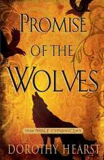 Promise of the Wolves (The Wolf Chronicles, #1)