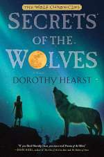 Secrets of the Wolves (The Wolf Chronicles, #2)