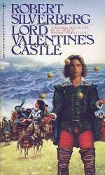 Lord Valentine's Castle (Lord Valentine Trilogy (Majipoor), #1)