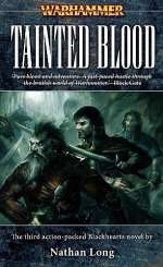 Tainted Blood (Warhammer: Blackhearts, #3)