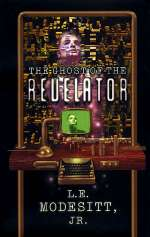 The Ghost of the Revelator (Ghost Novels, #2)