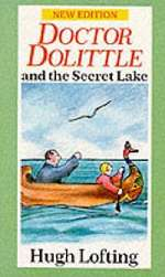 Doctor Dolittle and the Secret Lake (Doctor Dolittle, #12)