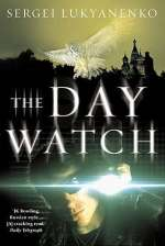 The Day Watch (Night Watch, #2)