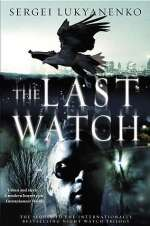 The Last Watch (Night Watch, #4)