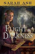 Flight into Darkness (Alchymist's Legacy, #2)