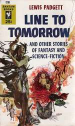 Line to Tomorrow and Other Stories of Fantasy and Science Fiction