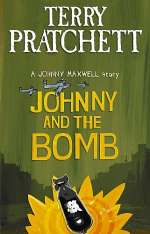 Johnny and the Bomb (The Johnny Maxwell Trilogy #3)