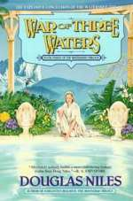 War of Three Waters (The Watershed Trilogy, #3)