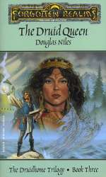 The Druid Queen (Forgotten Realms: The Druidhome Trilogy, #3)