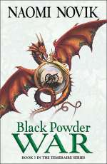 Black Powder War (Temeraire #3)