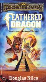 Feathered Dragon (Forgotten Realms: The Maztica Trilogy, #3)