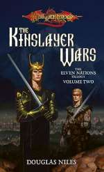 The Kinslayer Wars (Dragonlance: The Elven Nations Trilogy, #2)