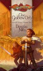 The Golden Orb (Dragonlance: Icewall Trilogy, #2)