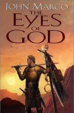 The Eyes of God (Bronze Knight Saga, #1)