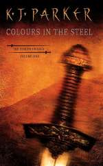 Colours in the Steel (The Fencer Trilogy, #1)