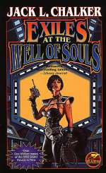 Exiles at the Well of Souls (The Saga of the Well World, #2)