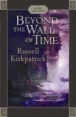 Beyond the Wall of Time (Husk, #3)