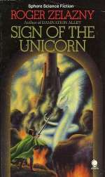 Sign of the Unicorn (The Chronicles of Amber, #3)