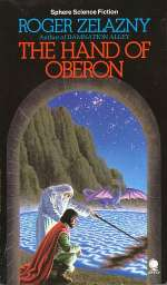 The Hand of Oberon (The Chronicles of Amber, #4)