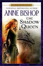 The Shadow Queen (Black Jewels (extended series) #4)