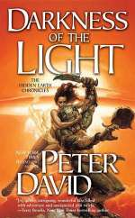 Darkness of the Light (The Hidden Earth Chronicles #1)
