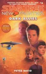 Dark Allies (Star Trek: New Frontier, #8)