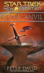 Stone and Anvil (Star Trek: New Frontier #14)