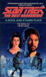 A Rock and a Hard Place (Star Trek: The Next Generation (numbered novels), #10)