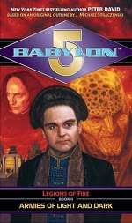 Armies of Light and Dark (Babylon 5: Legions of Fire #2)