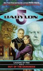 Out of the Darkness (Babylon 5: Legions of Fire #3)