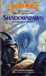 Shadowspawn (Thieves' World (other novels) #4)