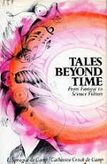 Tales Beyond Time: From Fantasy to Science Fiction