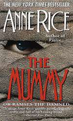 The Mummy or Ramses the Damned (Ramses the Damned #1)