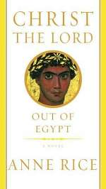 Out of Egypt (Christ the Lord #1)