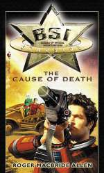 The Cause of Death (BSI: Starside #1)