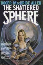 Shattered Sphere (Hunted Earth #2)