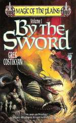 By the Sword (Magic of the Plains, #1)
