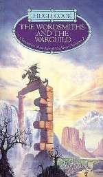 The Wordsmiths and the Warguild (Chronicles of an Age of Darkness, #2)