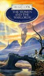 The Women and the Warlords (Chronicles of an Age of Darkness, #3)