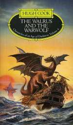 The Walrus and the Warwolf (Chronicles of an Age of Darkness, #4)