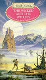 The Wicked and the Witless (Chronicles of an Age of Darkness, #5)