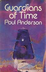 Guardians of Time (Time Patrol, #1)