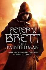 The Painted Man (The Demon Cycle, #1)