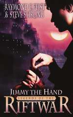 Jimmy the Hand (Legends of the Riftwar, #3)