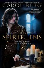 The Spirit Lens (Novels of the Collegia Magica, #1)