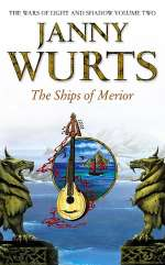The Ships of Merior (The Wars of Light and Shadow, #2)